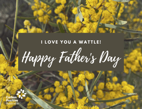 Father's Day - I Love You a Wattle!